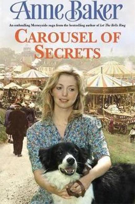 Baker, Anne / Carousel of Secrets (Hardback)