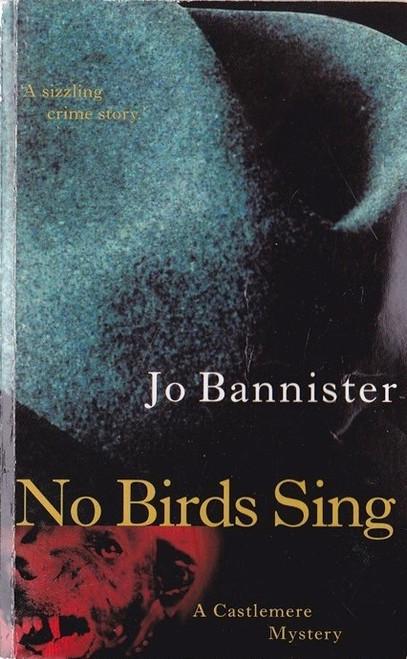 Bannister, Jo / No Birds Sing