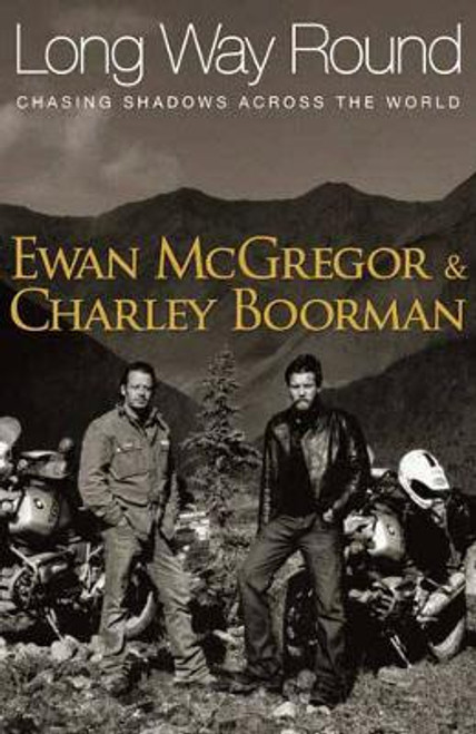 McGregor, Ewan / Long Way Round (Hardback)