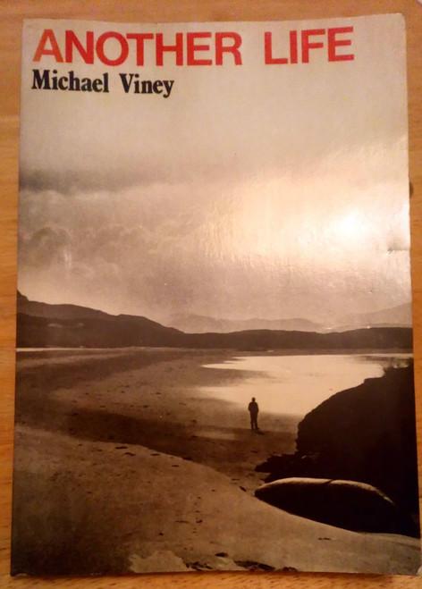 Viney, Michael - Another Life - PB - Irish Times 1979 Mayo , Illustrated Rural Life - Nature Writing