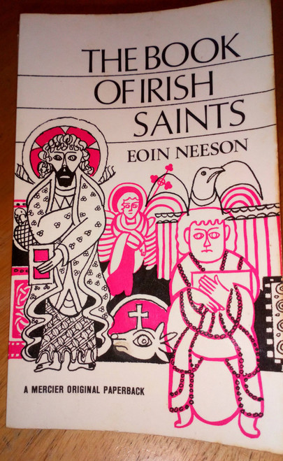 Neeson, Eoin - The Book of Irish Saints - Vintage Mercier Pb 1967