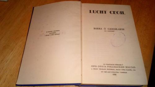 Ó Caochlaigh, Barra - ( Art ó Riain) Lucht Ceoil Hb 1932 As Gaeilge