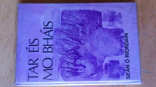 Ó Riordáin, Seán - Tar Éis mo Bhás - Hb 1st Ed 1978 Filíocht, Poetry As Gaeilge