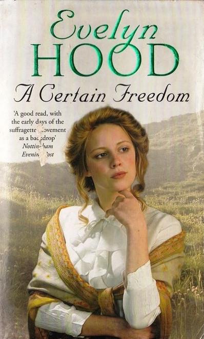 Hood, Evelyn / A Certain Freedom