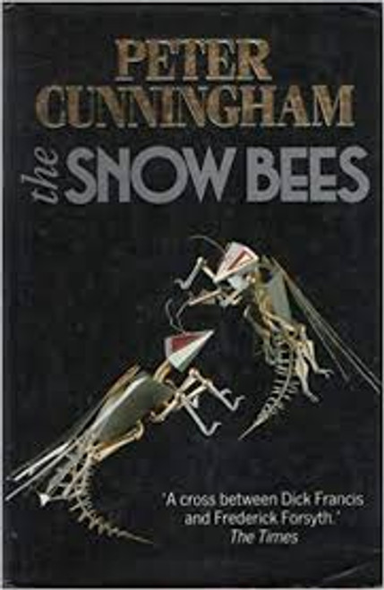 Cunningham, Peter / The Snow Bees (Large Hardback)