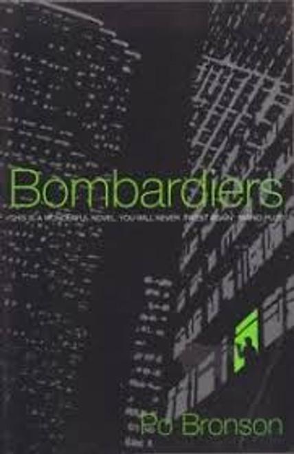 Bronson, Po / Bombardiers (Hardback)