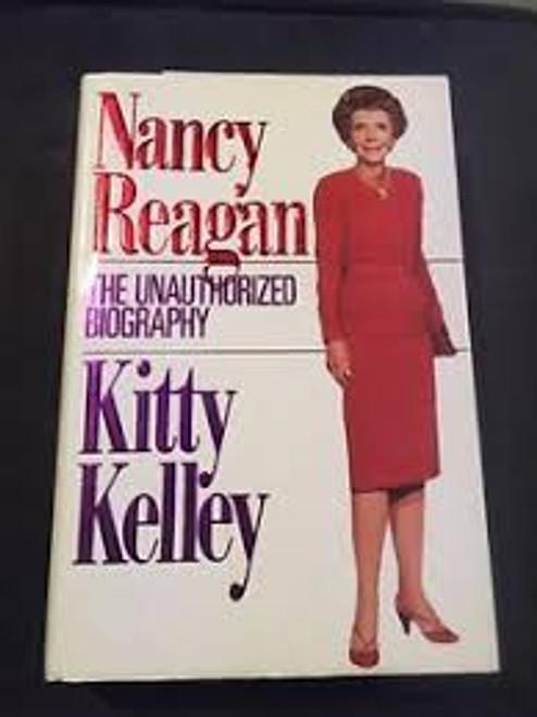Kelley, Kitty / Nancy Reagan : The Unauthorized Biography (Hardback)