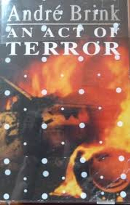 Brink, Andre / An Act of Terror (Large Hardback)