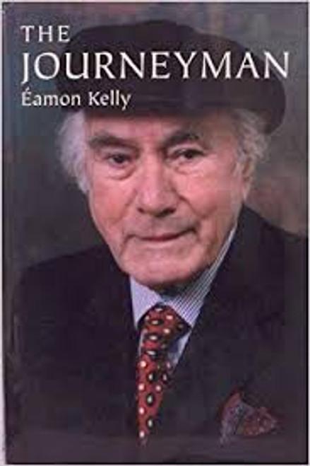 Kelly, Eamon/ The Journeyman, The (Hardback)