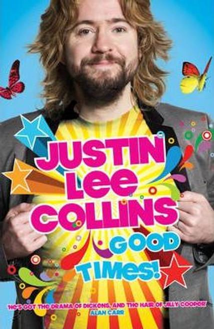 Collins, Justin Lee / Good Times! (Large Paperback)