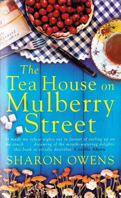 Owens, Sharon / The Tea House on Mulberry Street