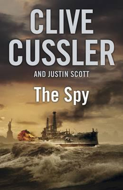 Cussler, Clive / The Spy : Isaac Bell #3 (Large Paperback)
