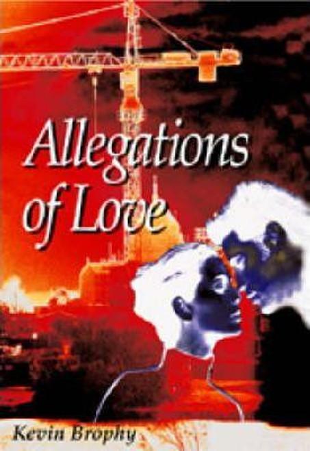 Brophy, Kevin / Allegations of Love (Large Paperback)