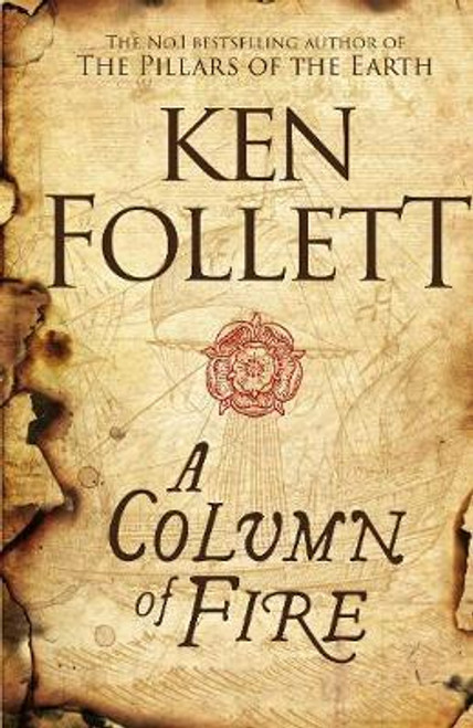 Follett, Ken / A Column of Fire (Large Hardback) ( Kingsbridge Trilogy , Book 3 )