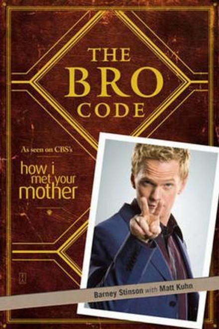 Barney, Stinson / The Bro Code (Large Paperback)
