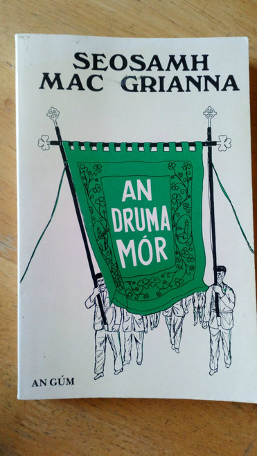 Mac Grianna, Seosamh - An Druma Mór - PB Donegal As Gaeilge