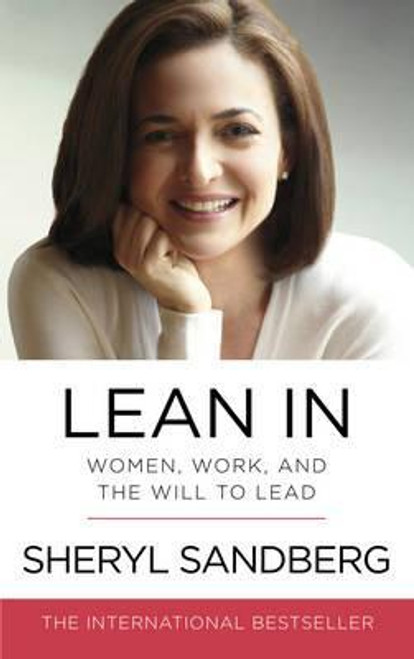 Sandberg, Sheryl / Lean In : Women, Work, and the Will to Lead (Large Paperback)