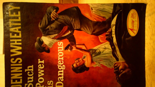 Wheatley, Dennis - Such Power is Dangerous - Vintage Arrow PB 1964 - Thriller