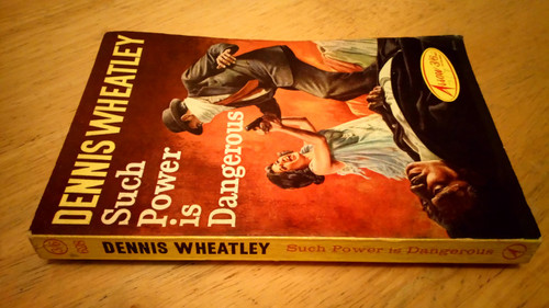 Wheatley, Dennis - Such Power is Dangerous - Vintage Arrow PB 1964 - Thriller