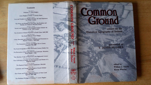 Smyth, William J & Whelan, Kevin - Common Ground : essays on the Historical Geography of Irealnd HB 1988
