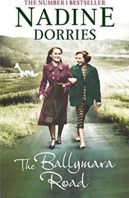 Dorries, Nadine / The Ballymara Road