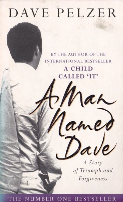 Pelzer, Dave / A Man Named Dave