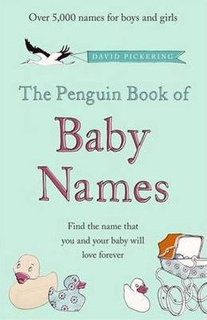 Pickering, David / The Penguin Book of Baby Names