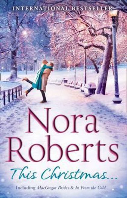 Roberts, Nora / This Christmas... : The Macgregor Brides / in from the Cold