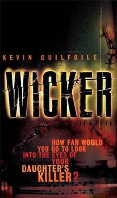 Guilfoile, Kevin / Wicker