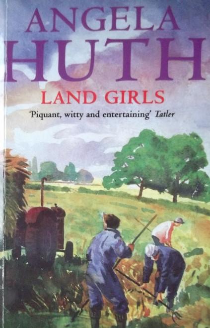 Huth, Angela / Land Girls