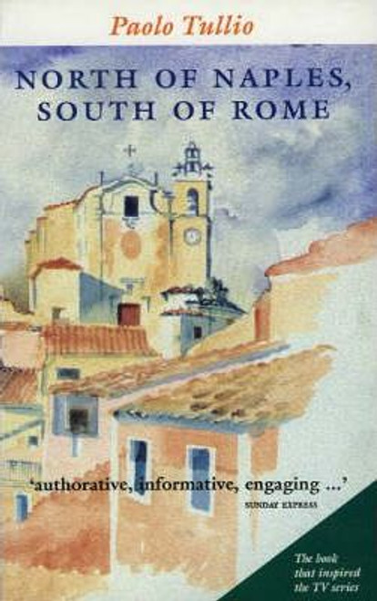 Tullio, Paolo / North of Naples South of Rome (Large Paperback)