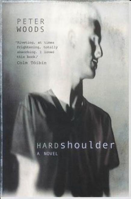 Woods, Peter / Hard Shoulder (Large Paperback)