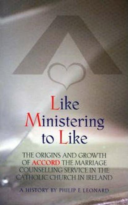 Leonard, Philip / Like Ministry to Like (Large Paperback)