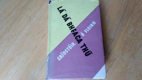 Ó Floinn, Críostóir - Lá Dá Bhfaca Thú - Hb 1st ed 1955 As Gaeilge - ÚRSCÉAL