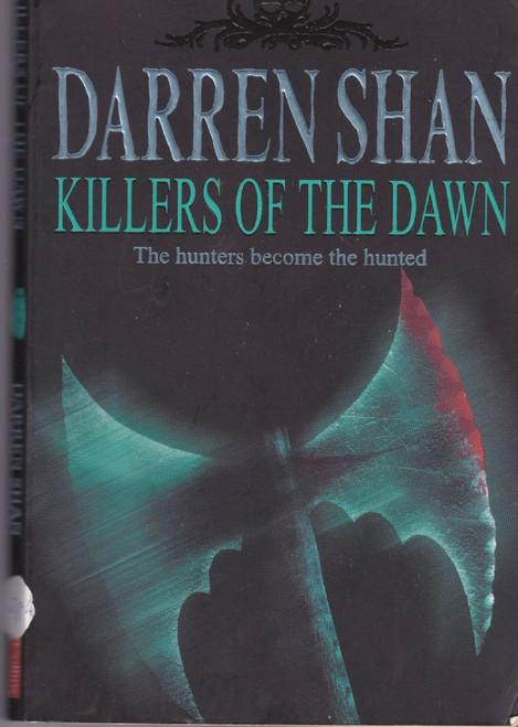 Shan, Darren / Killers of the Dawn ( Saga of Darren Shan Book 9 )