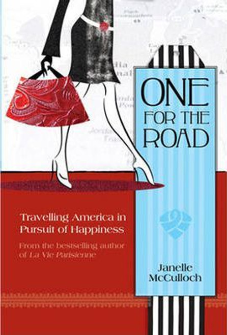 McCulloch, Janelle / One for the Road : Travelling America in High Heels (Medium Paperback)