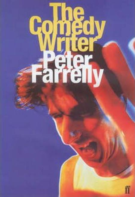 Farrelly, Peter / The Comedy Writer (Medium Paperback)