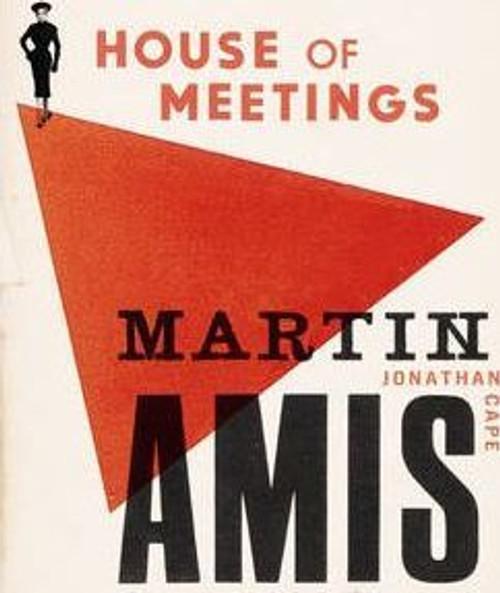 Amis, Martin - House of Meetings HB 1st Ed 2006 - Russia, Novel