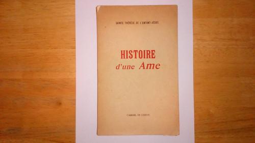 Saint Therese de l'Enfant-Jesus - Histoire D'une Ame - PB In French En francais
