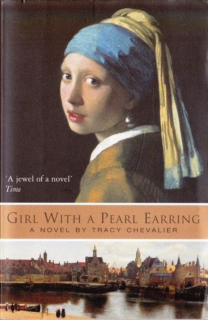 Chevalier, Tracy / Girl With a Pearl Earring
