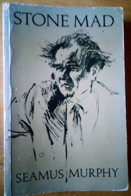 Murphy, Seamus - Stone Mad - Vintage PB - Stonemason - Cork - Illustrated