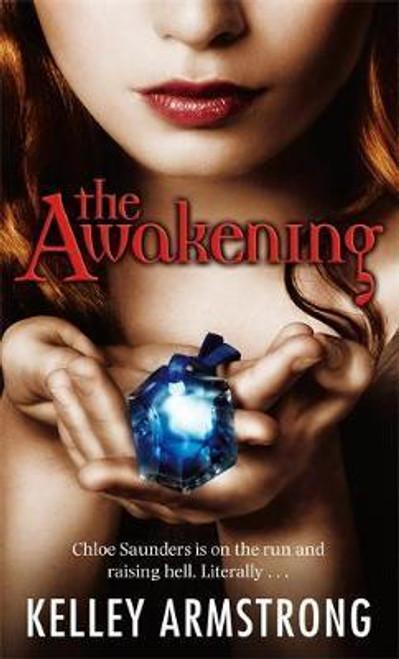 Armstrong, Kelley / The Awakening