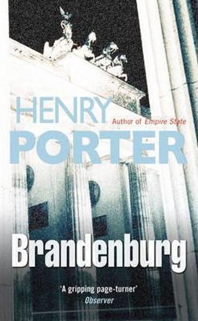 Porter, Henry / Brandenburg