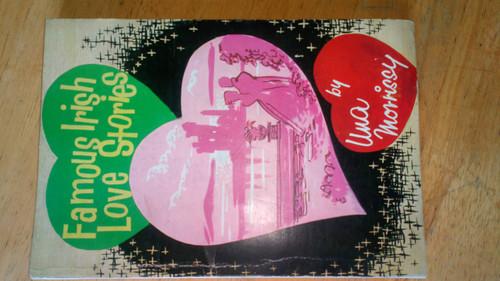 Morriissy, Una - Famous Irish Love Stories - Mercier Press Vintage Paperback - 1st Ed 1959