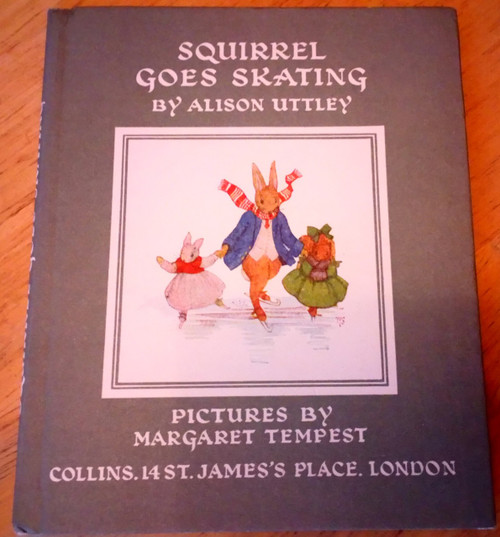Uttley, Alison - Squirrel Goes skating - Vintage HB 1969 Ed, originally 1934