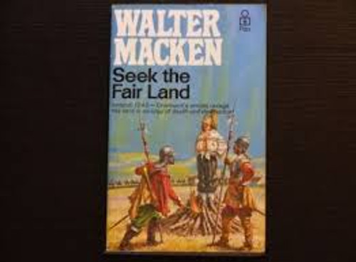 Macken, Walter - Seek the Fair Land - Irish Trilogy - Vintage Pan Paperback