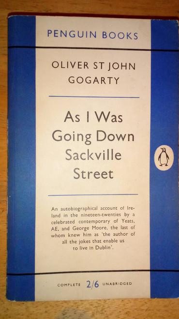 Gogarty, Oliver St John - As I Was Going Down Sackville Street - Vintage Penguin PB 1954