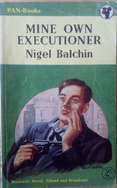 Balchin, Nigel - Mine Own Executioner - Vintage Pan PB - Crime 1952