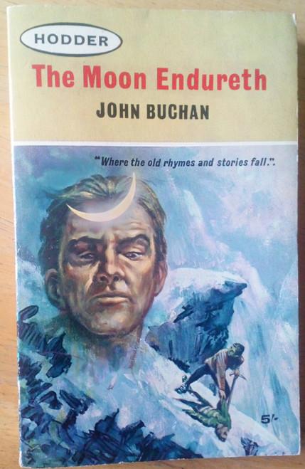 Buchan , John  - The Moon Endureth - Vintage Hodder PB - 1963 - short Stories