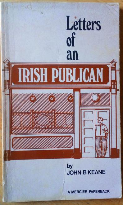 Keane, John B - Letters of an Irish Publican - Vintage PB - Mercier 1974 - Kerry - Humour